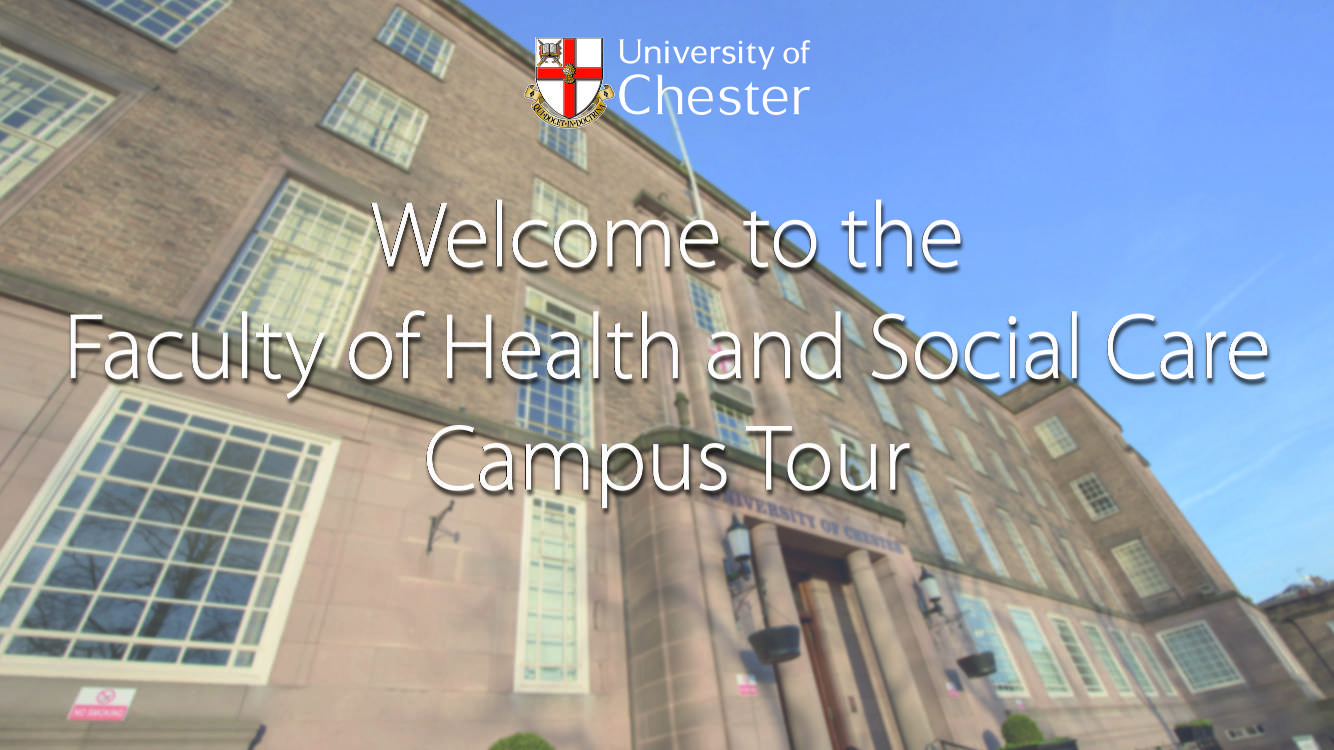 Campus Tours for Health and Social Care