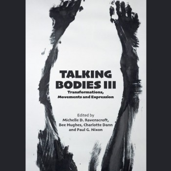The Talking Bodies III cover image © Bee Hughes.