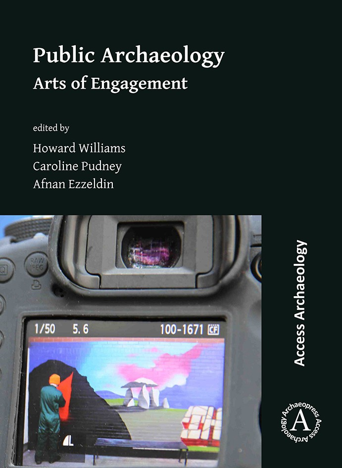 Public Archaeology: Arts of Engagement book cover